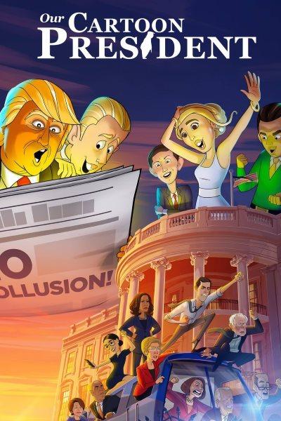 Our Cartoon President - Season 2 - Watch Free on 123Movies